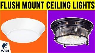 10 Best Flush Mount Ceiling Lights 2019