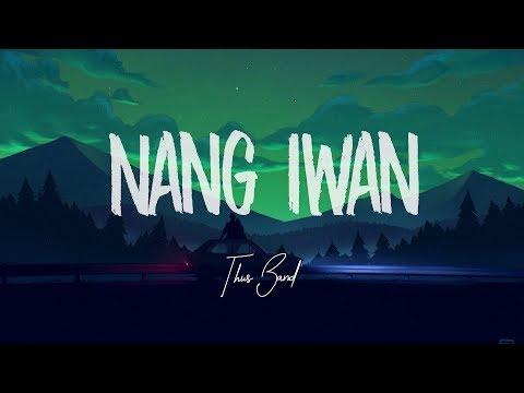 This Band - Nang Iwan (Lyric Video)
