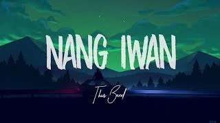 This Band - Nang Iwan (Lyric Video)