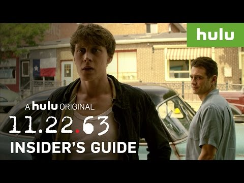 An Insider's Guide to 11.22.63 — Part 3 • 11.22.63 on Hulu