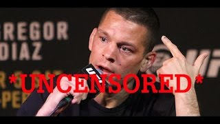 Nate Diaz Funniest Moments *UNCENSORED* 2016