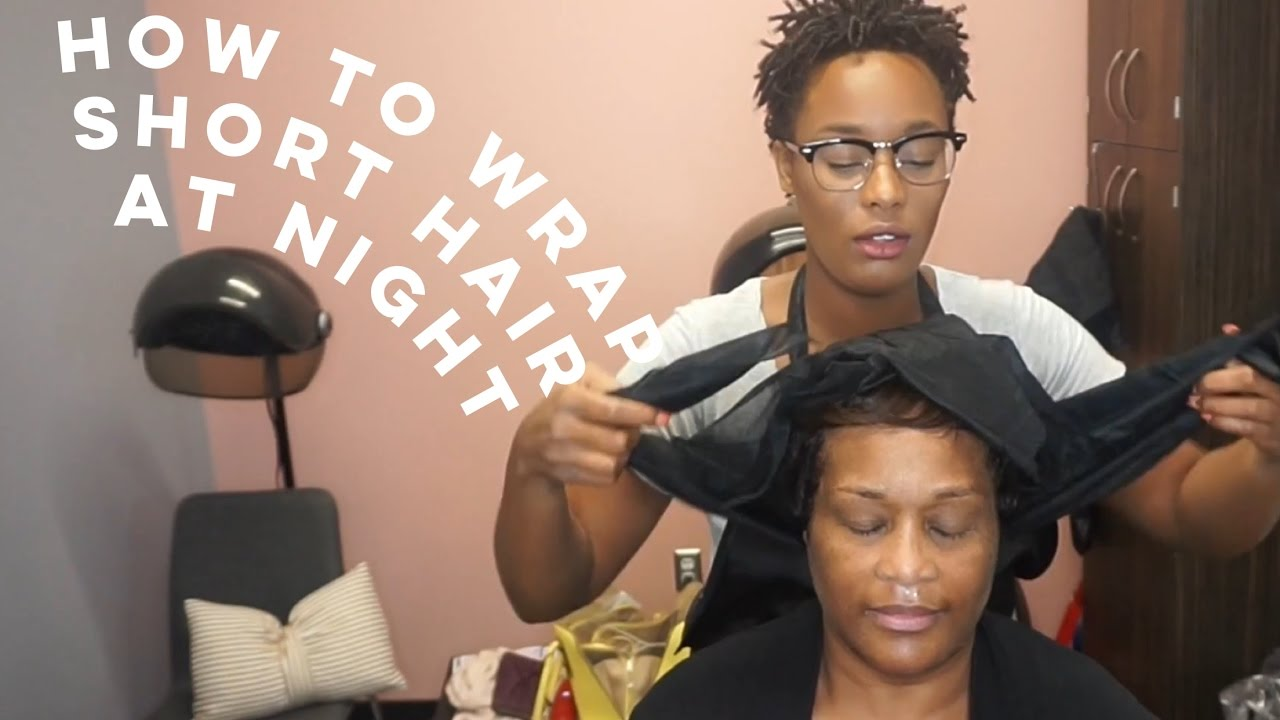 How To Wrap Short Hair Pixie Cut At Night YouTube