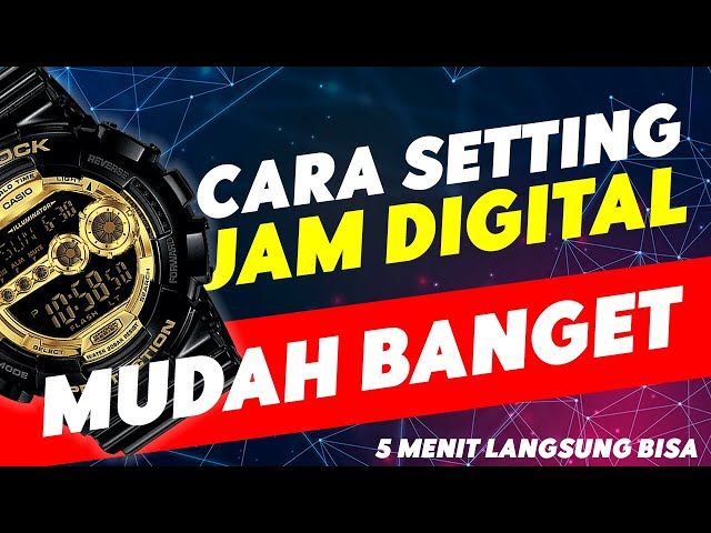 Cara Mudah Setting Jam Digital Youtube