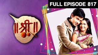 EP - 817 - Shree श्री -  Strange Ghost Story - Hindi Tv Serial - Aruna Irani , Veebha Anand   Zee TV