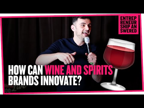 How Can Wine and Spirits Brands Innovate?