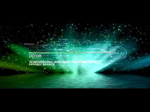 [Progressive House] Perfect Silence - Tomorrow (Lanx And Lachure Remix)