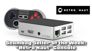 Retro Naut Gaming Console - Scumbag Seller of the Week!
