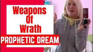 DREAM: Weapons Of Wrath