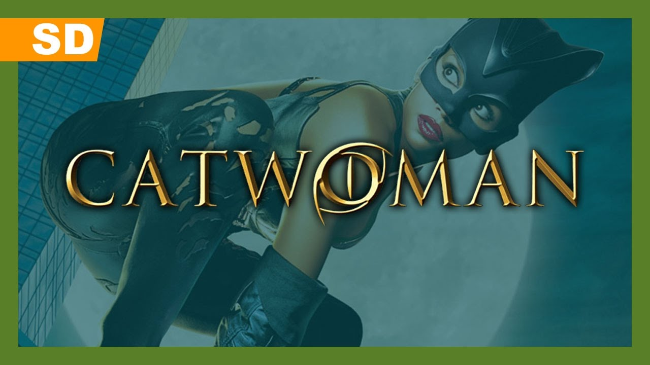 Catwoman (2004) Trailer