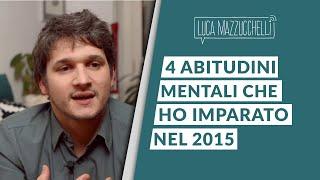 4 buone abitudini mentali che ho imparato nel 2015