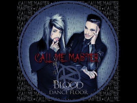 BLOOD ON THE DANCE FLOOR - Call Me Master (OFFICIAL LYRIC VIDEO)