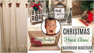 PLAID WEEK DAY 1   CHRISTMAS BATHROOM MAKEOVER w HOME ALONE THEME   2018