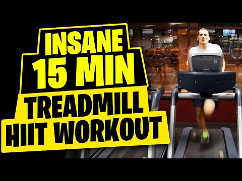 HIIT Workout Insane 15 Minute Treadmill Workout