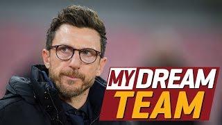 My Dream Team: Eusebio Di Francesco