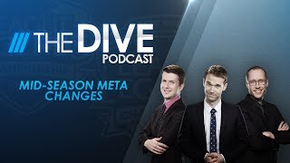 The Dive: Mid-Season Meta Changes and NA LCS Power Rankings (Season 1 Episode 9)