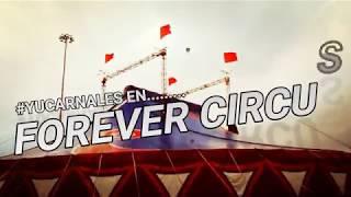 #Yucarnales en Forever circus (detrás de escenario) 🎪