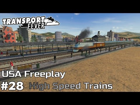 First High Speed Train [1935-37] Transport Fever [USA Freeplay] [ep28]