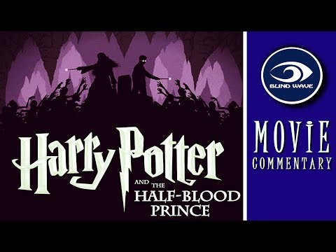 Harry Potter And The Half Blood Prince - MOVIE COMMENTARY!!