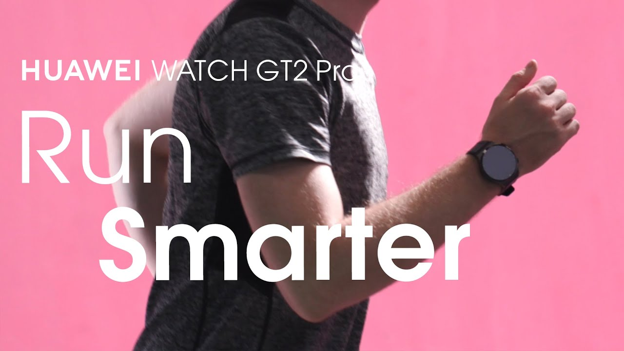 HUAWEI WATCH GT2 Pro - Run smarter