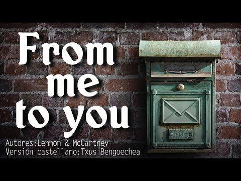 From me to you. The Beatles. Adaptación al castellano. Versión española. Spanish cover. Karaoke