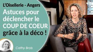 Comment Créer L'effet Coup De Coeur En Déco ? Home Tour à L'oisellerie Sur Angers