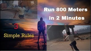 How to Run 800 Meters in 2 Minutes