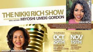 The Nikki Rich Show Live with Miyoshi Umeki Gordon