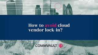 How to avoid cloud vendor lock-in