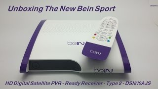 Unboxing The NEW Bein Sport DSI722AJS