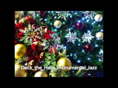 Deck the Halls Instrumental Jazz