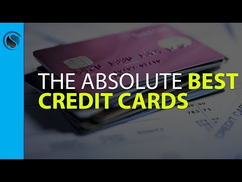 The Absolute Best Credit Cards To Consider For