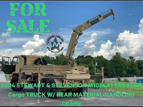 For Sale: 2004 STEWART & STEVENSON M1084A1 6X6 5TON Cargo TRUCK W REAR MATERIAL HANDLING CRANE from YouTube · Duration:  2 minutes