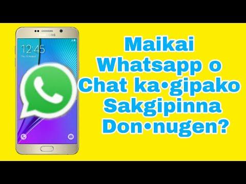 Maikai Whatsapp O Chat Ka•gipako Sakgipinna Don • Nugen? ? ?  Garo Video