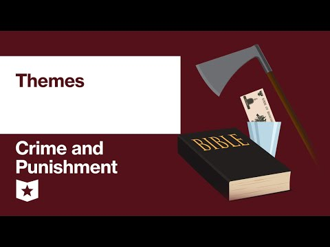 Crime And Punishment By Fyodor Dostoevsky | Themes