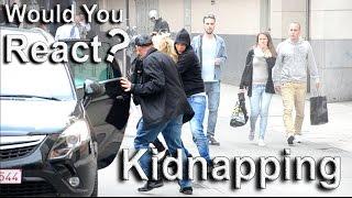 Expérience sociale #5: Kidnapping en pleine rue !