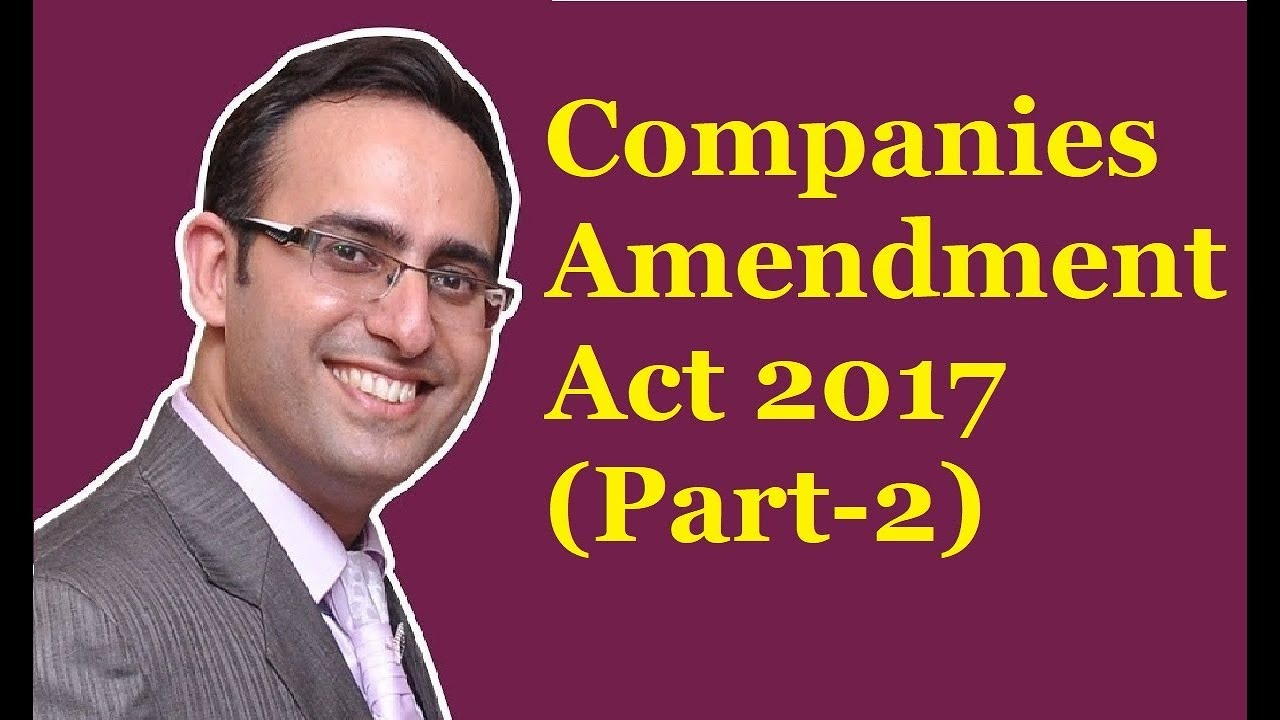 companies amendment act 2015 The present amending act no 21 of 2015 ie the companies (amendment) act, 2015 is enacted to amend the provisions of the companies act of 2013- original act (act no 18 of 2013) and the present concerned original act was enacted and notified in the year 2013 (august) and provisions in that act relation to the setting up of the national.