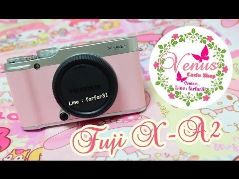 [HOW TO] วิธีส่งรูป กล้อง Fuji X-A2