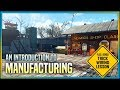 An Introduction to Manufacturing 🏭 Fallout 4 No Mods Shop Class