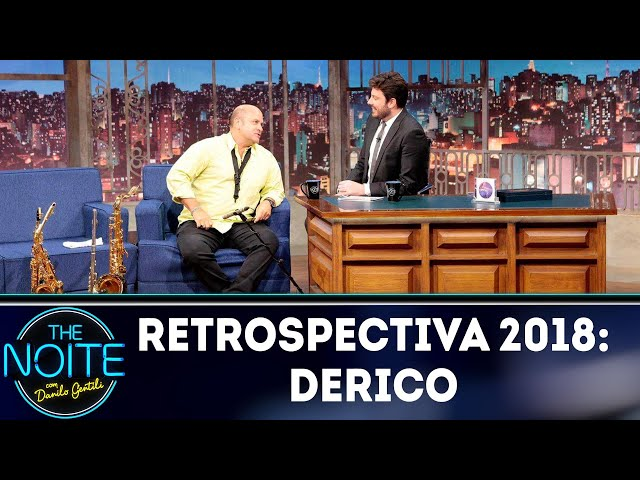Retrospectiva 2018: Derico | The Noite (12/02/19)