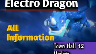"Electro dragon?? All Information about New troop of COC ""Electro Dragon"""