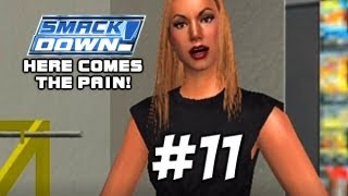 WWE SMACKDOWN! HERE COMES THE PAIN!: Season Mode - Episode 11 (She Wants the D)