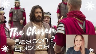 The Chosen (Season 2) Episode 7 Discussion
