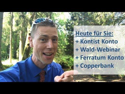 Heute: Kontist Konto + Wald-Webinar + Ferratum Konto + Copperbank