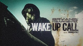 Bryan Kearney - Wake Up Call (Official Video)