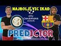 NAJBOLJI VIC IKAD - INTER vs BARCA - UCL Predictor S03