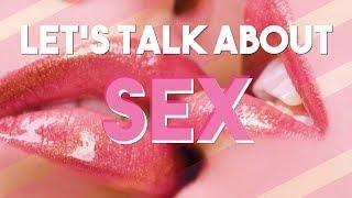 Let's talk about SEX! #VLOG 17