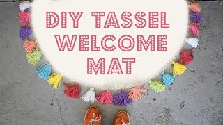 DIY Tassel Welcome Mat!