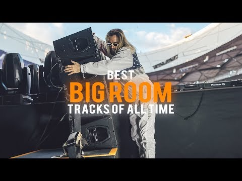 Best Big Room Songs Of All Time - Best EDM Drops & Electro House Music 2018