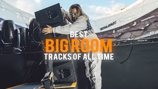 Best Big Room Songs Of All Time - Best EDM Drops &amp Electro House Music 2018