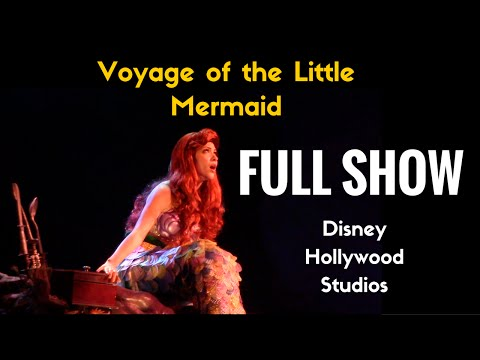 FULL SHOW - Voyage of the Little Mermaid - Disney Hollywood Studios - Disney World 60FPS